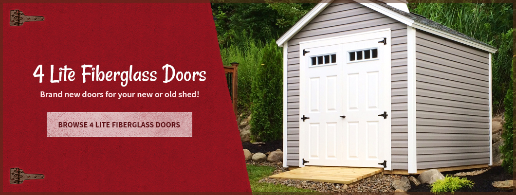 SHED DOORS   N   MORE Your One Stop Shop For All Your Storage Shed Needs